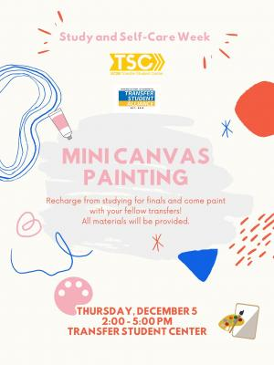 Recharge from studying for finals and come paint with your fellow transfers! All materials will be provided.