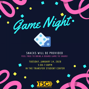 SNACKS WILL BE PROVIDED FEEL FREE TO BRING A BOARD GAME TO SHARE!