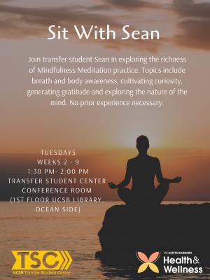 Join transfer student Sean in exploring the richness of Mindfulness Meditation practice. Topics include breath and body awareness, cultivating curiosity, generating gratitude and exploring the nature of the mind. No prior experience necessary.