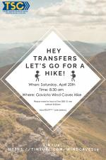 Hike with Transfer Students April 20th 8:30am